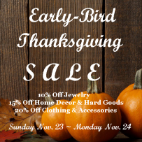 Early-Bird Thanksgiving Sale!!