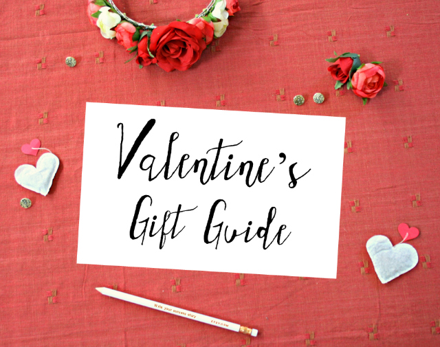 ~ Valentine's Day Gift Guide ~