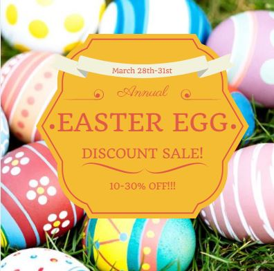 Customer Appreciation Annual Easter Egg Discount Sale! March 28th~31st