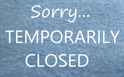 Sorry… We Will Be Temporarily Closed